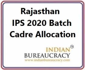 Rajasthan IPS 2020 Batch Cadre Allocation
