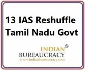13 IAS Transfer in Tamil Nadu Govt