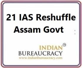 21 IAS Transfer in Assam Govt
