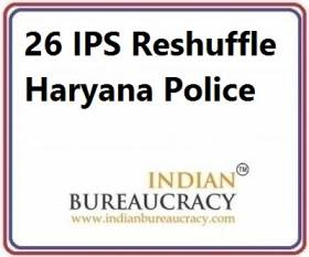 26 IPS Transfer in Haryana Police