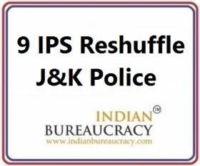 9 IPS Transfer in J&K Police