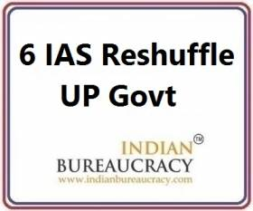 6 IAS Transfer in UP Govt