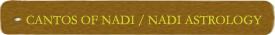 Cantos of Nadi/Nadi Astrology