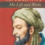 Islamic pioneers embellish- Abu Ali al-Hussain Ibn Abdallah Ibn Sina (Avicenna)