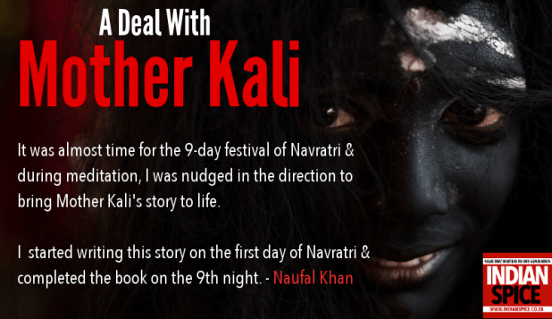 A Deal with Mother Kali by Naufal Khan