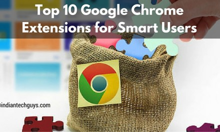 Top 10 Google Chrome Extensions for Smart Users