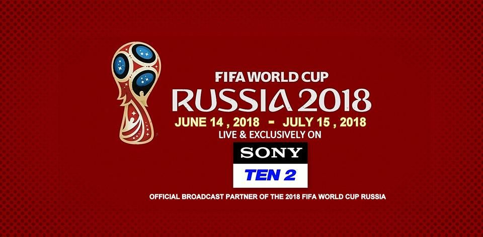 Fifa 2018 Schedule on Sony ESPN, Sony Ten 2 and Sony Ten 3 Channels