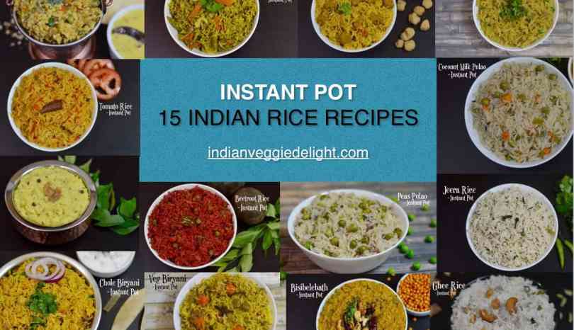 15 instant pot indian rice recipes indian veggie delight forumfinder Image collections