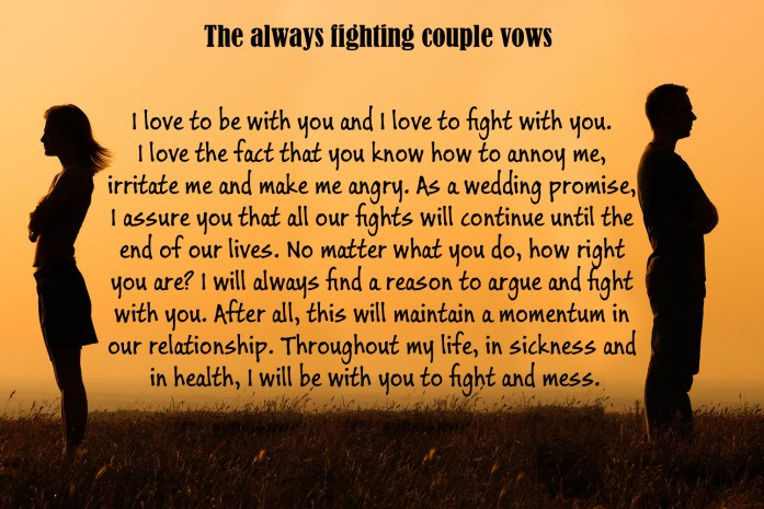 The always fighting couple vows