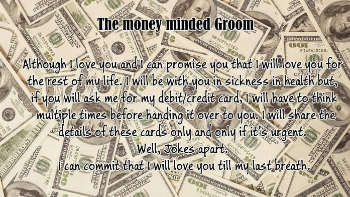 The money minded groom