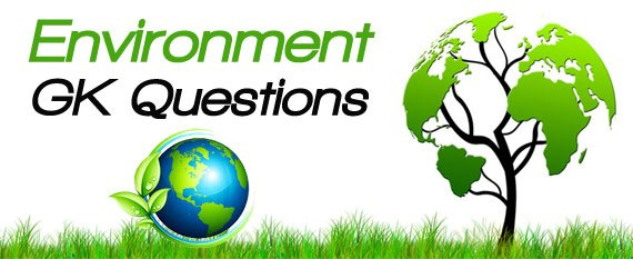 Environment GK Questions