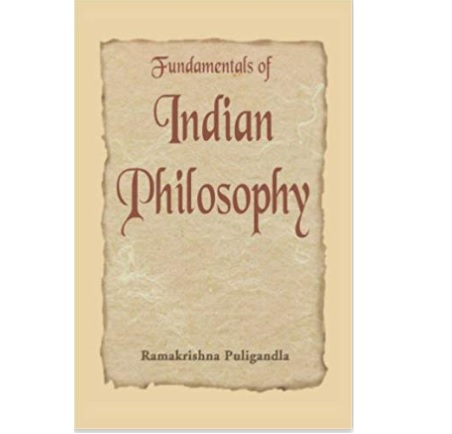Fundamentals of Indian Philosophy by Ramakrishna Puligandla