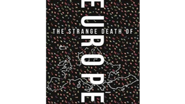 Review: The Strange Death of Europe by Douglas Murray