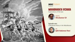 Mahabharata Vichara: Episode One – Civilizational History in the Mahabharata