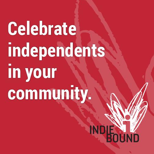 Support Independent Bookstores - Visit IndieBound.org