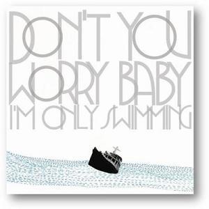 검정치마 (The Black Skirts) 2집 - Don't You Worry Baby (I'm Only Swimming)