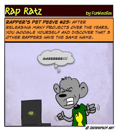 Rapper's Pet Peeves #25