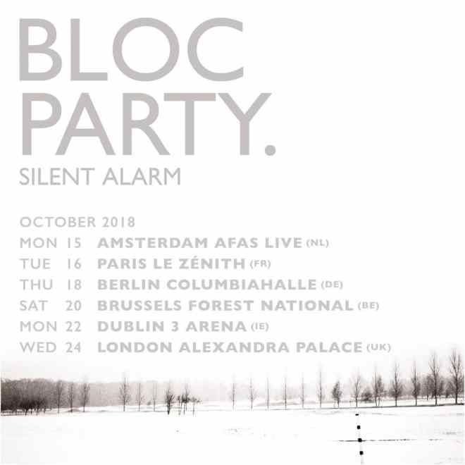 bloc party silent alarm anniversary tour 2018