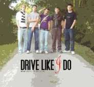 Drive Like I Do (ca. 2006)
