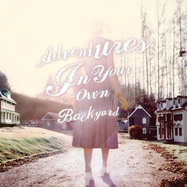 Patrick Watson - Adventures in your own backyard
