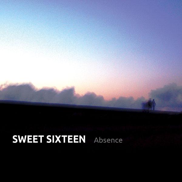 Sweet Sixteen - Absence