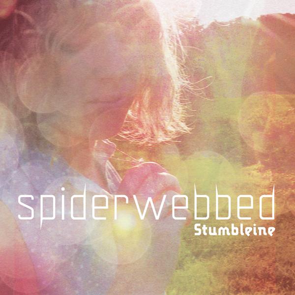 Stumbleine - Spiderwebbed