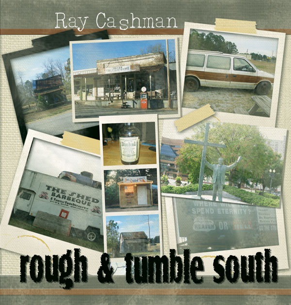 Ray Cashman – Rough and Tumble South