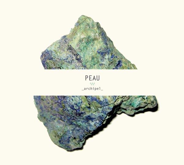 Peau - Archipel