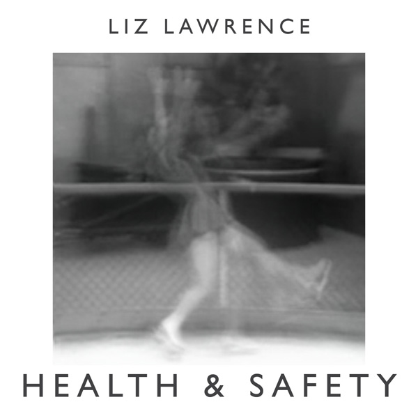 Liz Lawrence -  Health and Safety