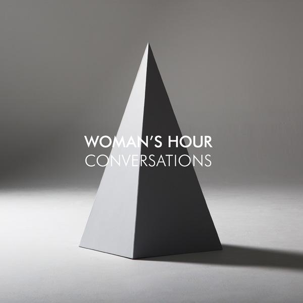 Womans Hours - Conversations