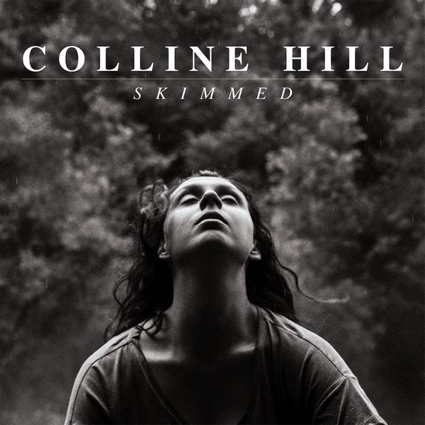 Colline Hill - Skimmed