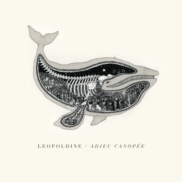 Leopoldine - Adieu Canopee