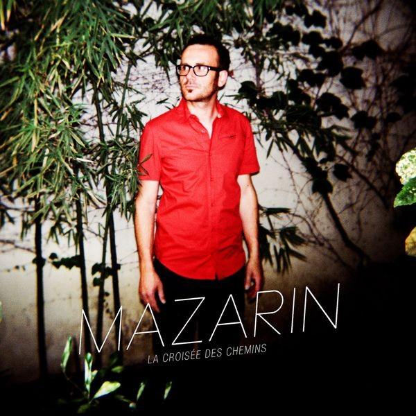 Mazarin - La croisee des chemins