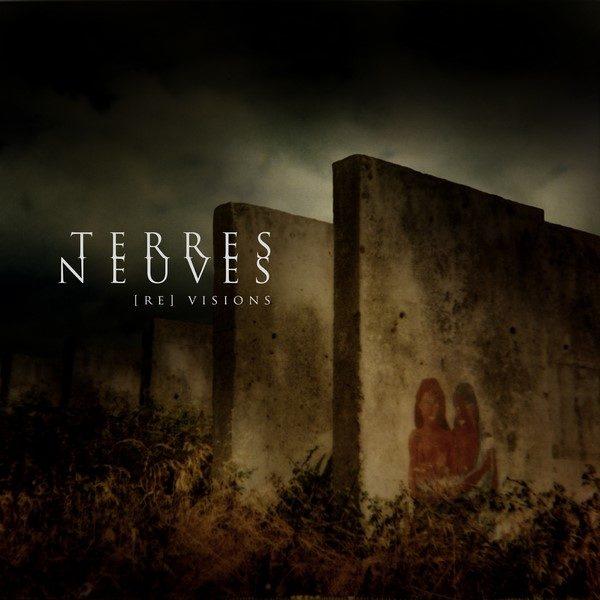 Terres Neuves [Re]Visions