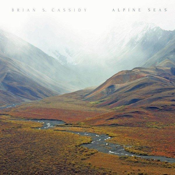 Brian S. Cassidy - Alpine Seas