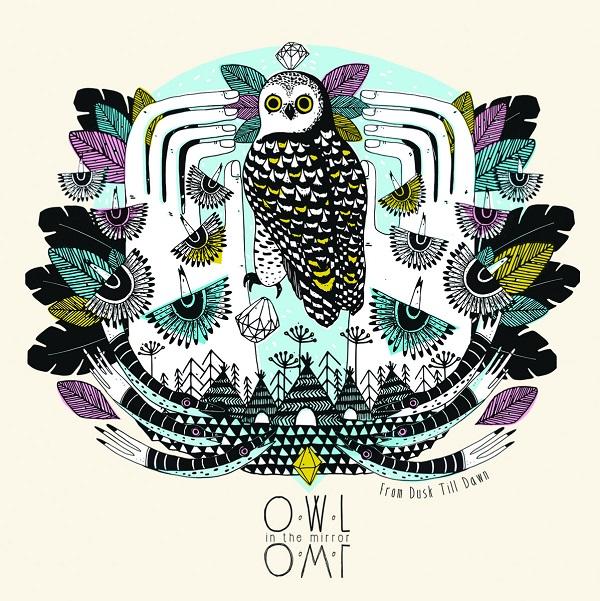 O.W.L in the Mirror - From Dusk Till Dawn par Annabel Darmony