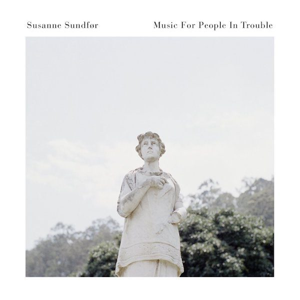 Susanne Sundfør Music For People In Trouble 600x600