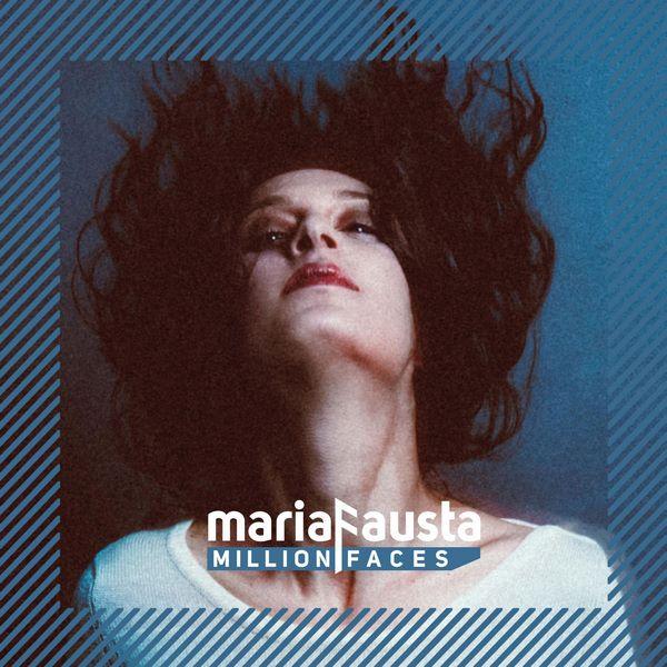 mariaFausta - Million Faces