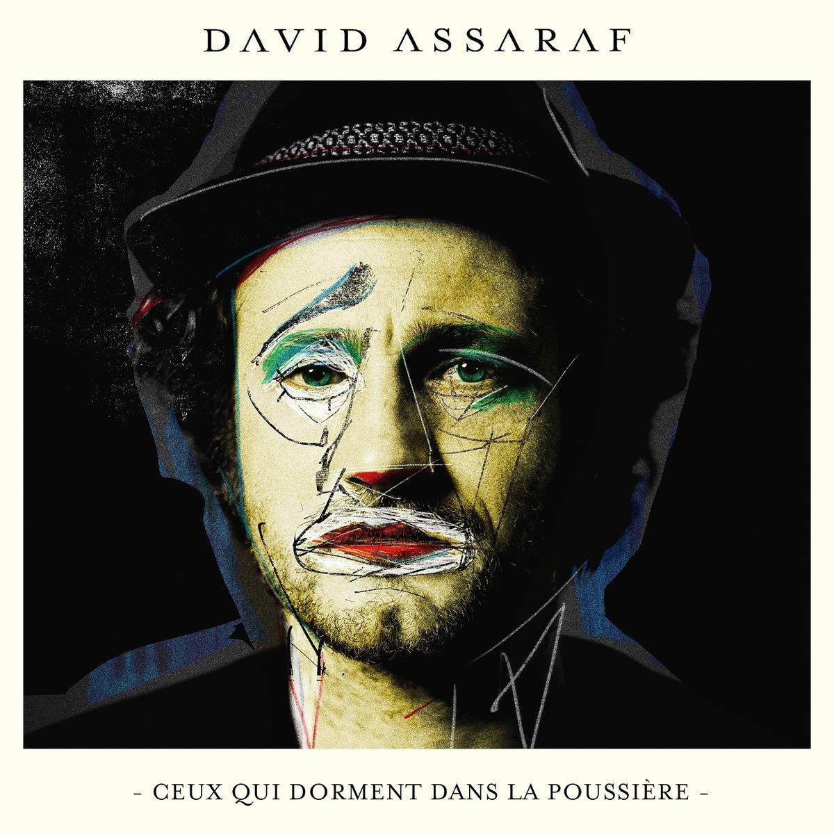 David Assaraf - Ceux qui dorment dans la poussiere