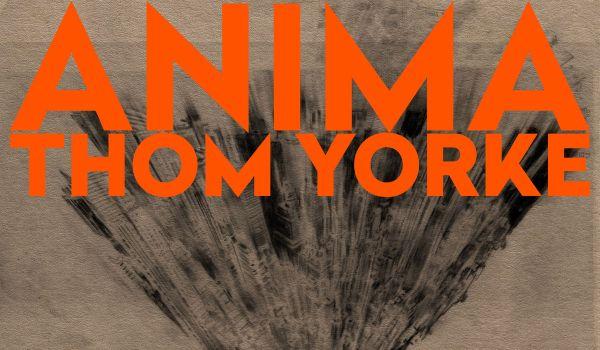 [LP] Thom Yorke – Anima