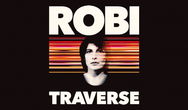 [LP] Robi – TRAVERSE