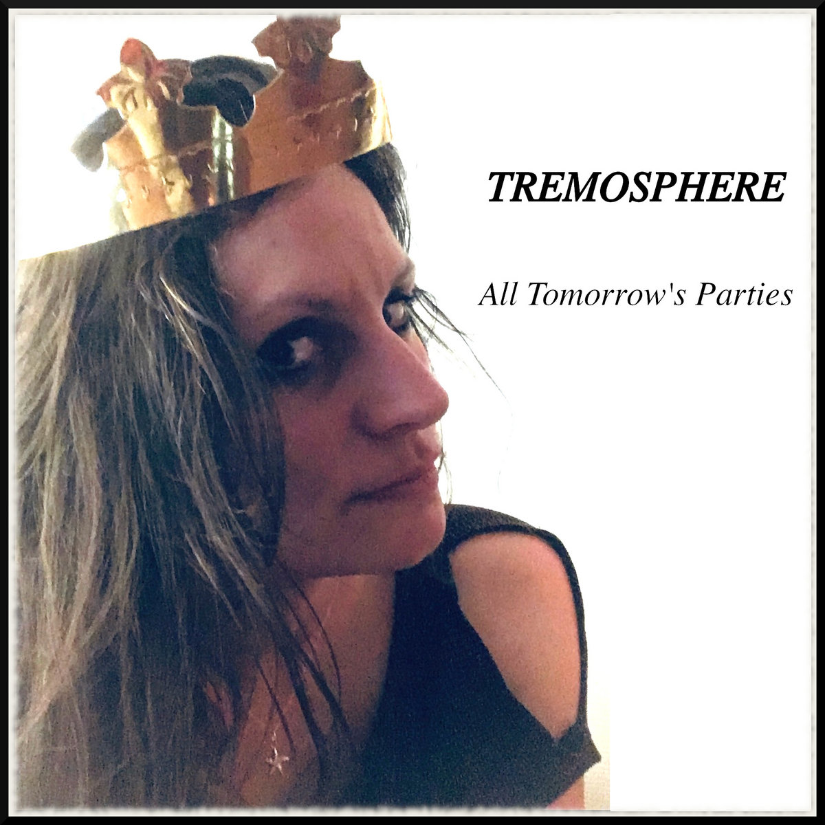 Tremosphere - All Tomorrows Parties