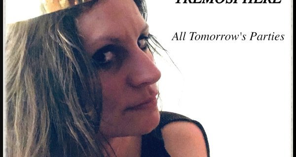 [Single] Tremosphere – All Tomorrow's Parties