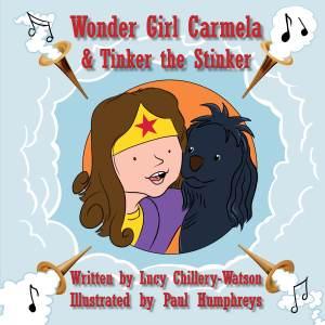 Wonder Girl Carmela & Tinker the Stinker