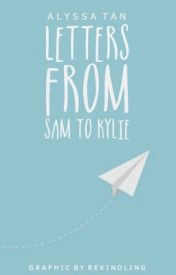 Letters From Sam To Kylie