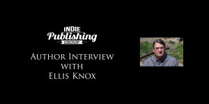 Author Interview Ellis Knox