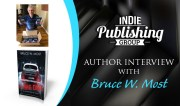 Author Interview with Bruce W. Most