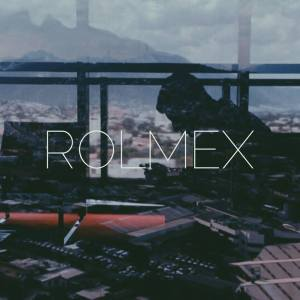 rolmex-indie music-electronica-new music-rio grande valley-music blog-indietude