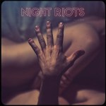 nothing personal-night riots, love gloom, nothing personal, alternative, indietude