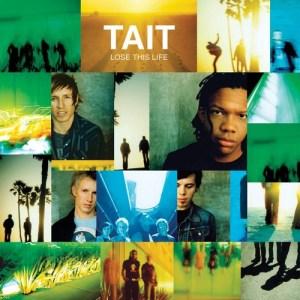 tait - lose this life